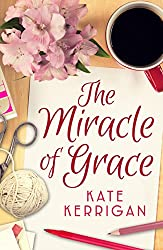 The Miracle of Grace: An poignant, uplifting novel about adoption and a mother's love