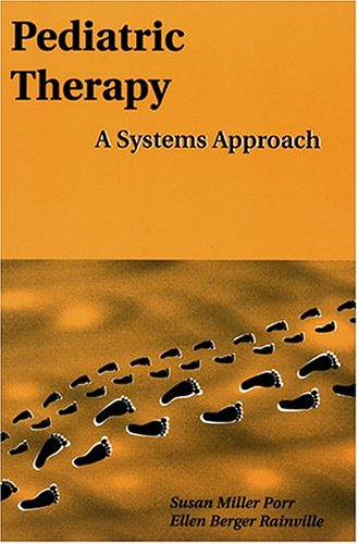 pediatric-therapy-a-systems-approach-pediatric-occupational-therapy-series