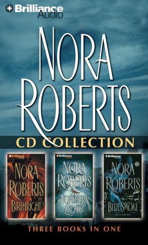 Nora Roberts - Collection: Birthright & Northern Lights & Blue Smoke by Brilliance Audio
