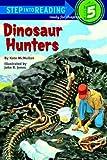 Dinosaur Hunters, Kate McMullan, 039481150X