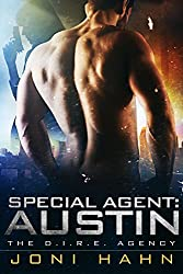 Special Agent: Austin (The DIRE Agency Series Novella 6.5) (The D.I.R.E. Agency)