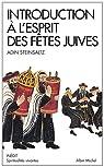 Introduction à l'esprit des fêtes juives par Steinsaltz
