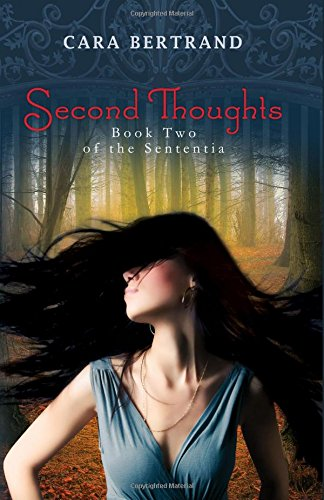 Second Thoughts (The Sententia)