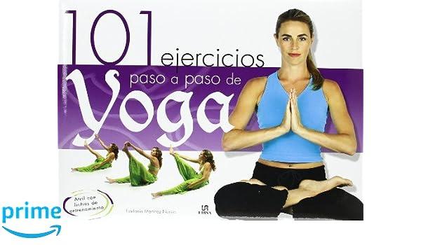 101 Ejercicios Paso a Paso de Yoga: Amazon.es: Estefanía ...