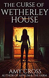 The Curse Of Wetherley House by Amy Cross ebook deal