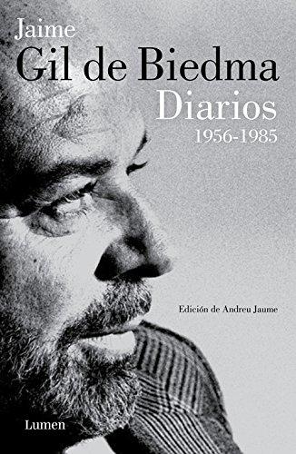 Diarios 1956-1985 (LUMEN) Tapa dura – 5 nov 2015 Jaime Gil de Biedma 8426402518 Autobiography: literary Diaries