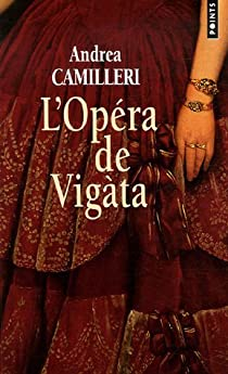 L'Opéra de Vigata par Camilleri