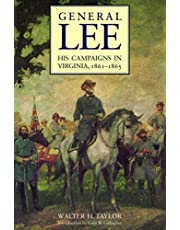 General Lee: His Campaigns in Virginia, 1861-1865