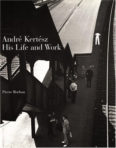 Download Andre Kertesz: His Life and Work ebook