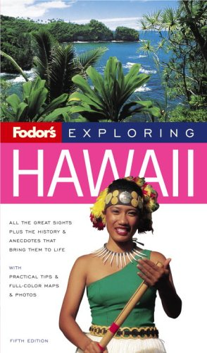 Fodor's Exploring Hawaii, 5th Edition (Exploring Guides)