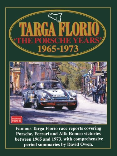 Targa Floria  The Porsche Years  1965 1973  Racing Series