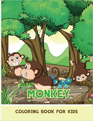 Monkey Coloring Book for Kids: Coloring Pages for Kids ...