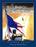 Image of The Red Badge of Courage (Scribner Illustrated Classic Series)