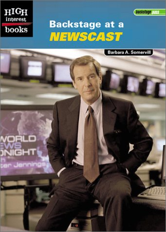 Read Online Backstage at a Newscast (High Interest Books: Backstage Pass) pdf epub
