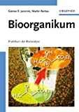 Bioorganikum : Praktikum der Biokatalyse, Jeromin, Günter E. and Bertau, Martin, 3527312455