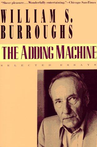 Burroughs Adding Machine (The Adding Machine: Selected Essays)