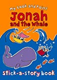 My Look and Point Jonah and the Whale Stick-A-Story, Christina Goodings, 0745964540