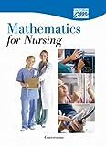 Mathematics for Nursing : Conversions, Concept Media, 0495819743