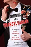 Confessions of a Transylvanian, Kevin Theis and Ron Fox, 0983884641