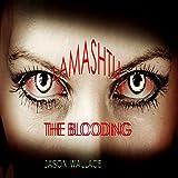 Lamashtu: The Blooding