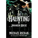 The Haunting of Johansen House (The River Book 13)