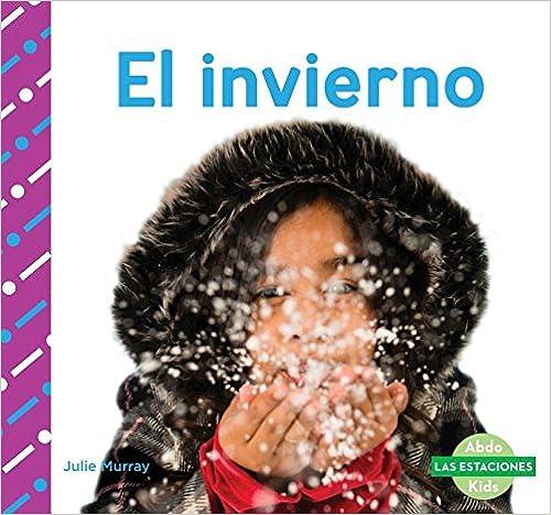 El Invierno (winter) por Julie Murray epub