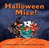 Halloween Mice!, Bethany Roberts, 0395670640