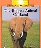 The Biggest Animal on Land, Allan Fowler, 0516060503