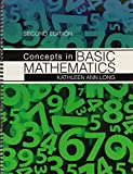 Concepts in Basic Mathematics, Long, Kathleen Ann, 0757589979