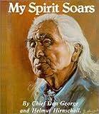 My Spirit Soars, Dan George and Helmut Hirnschall, 0888391544