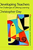 Developing Teachers, Christopher Day, 0750707488