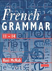 French Grammar 11-14 Pupil Book