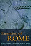 Enemies of Rome, Iain Ferris, 0750919086