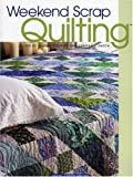 img - for Weekend Scrap Quilting book / textbook / text book