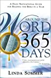 img - for Around The Word In 365 Days: A Daily Navigation Guide for Reading the Bible in a Year book / textbook / text book