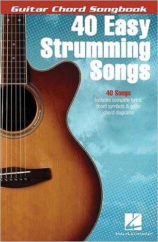 Amazon.com: 40 Easy Strumming Songs (Guitar Chord Songbooks ...