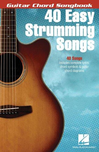 40 Easy Strumming Songs (Guitar Chord Songbooks)