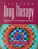 Study Guide to Accompany Clinical Drug Therapy, Abrams, Anne Collins, 0781718139