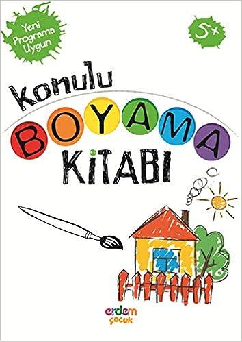 Konulu Boyama Kitabi 5 Yas Seda Candemir 9786053491576 Amazon