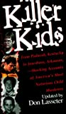 Killer Kids, Don Lasseter and Kensington Publishing Corporation Staff, 0786012838