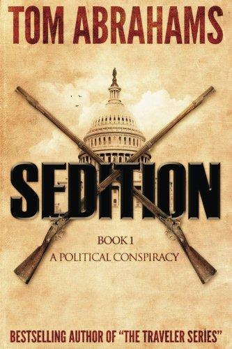 Sedition (A Political Conspiracy) (Volume 1) ebook