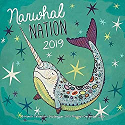 Narwhal Nation 2019: 16-Month Calendar - September 2018 through December 2019