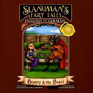 Slangman's Fairy Tales: English to German Audiobook