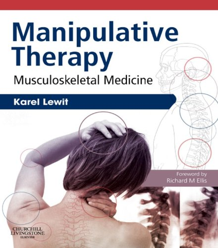 Manipulative Therapy Musculoskeletal Medicine (1st 2009) [Lewit]