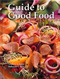 Good Food, Largen, Velda L. and Bence, Deborah L., 1566376246