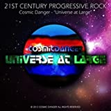 Universe at Large by Cosmic Danger (2012-05-04)