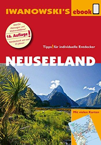 Neuseeland - Reiseführer von Iwanowski: Individualreiseführer (Reisehandbuch) (German