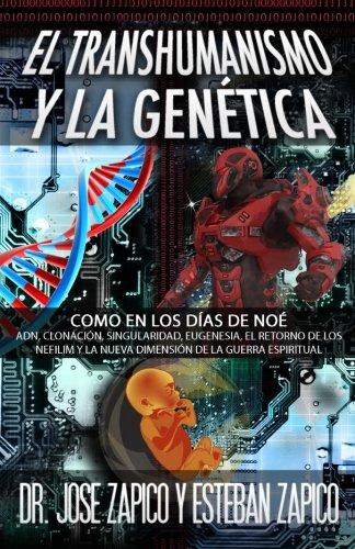 El Transhumanismo y la Genética: Como en los Días de Noé: ADN ...