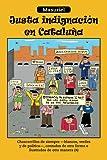 Justa Indignación en Cataluña, Masuriel, 1463353332