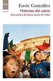 Amazon.com: Historias del calcio (CRÓNICA) (Spanish